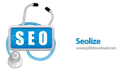دانلود Seolize v2.51 - نرم افزار تجزیه و تحلیل وب سایت